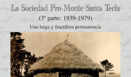 """Miguel Villa presenta este sábado o seu libro """"La Sociedad Pro-Monte Santa Tecla, 3ª parte"""" na Guarda"""