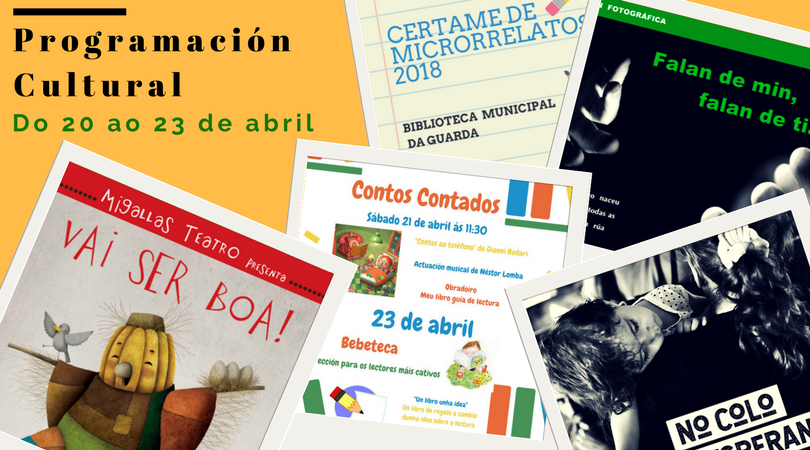 Programación cultural do 20 ao 23 de abril