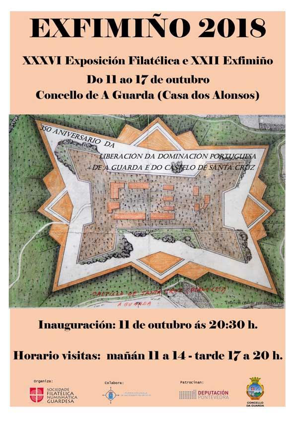 Do 11 ao 17 de outubro de 2018 a Casa dos Alonsos do Concello da Guarda acolle a XXXVI exposición filatélica e a XXII EXFIMIÑO que este ano estará adicada a conmemorar o 350 Aniversario da liberación da dominación portuguesa de A Guarda e do Castelo de Santa Cruz.