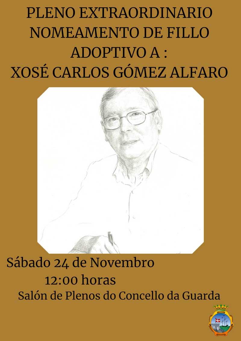 O vindeiro sábado día 24 de novembro de 2018 terá lugar ás 12:00h do mediodía un pleno de carácter extraordinario cun punto único na orde do día, o Ditame de nomeamento de don Xosé Carlos Gómez Alfaro como fillo adoptivo a título póstumo do Concello da Guarda.