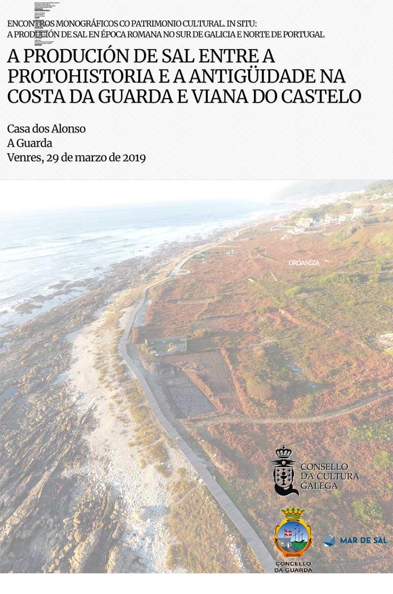 A Casa dos Alonsos da Guarda acolle o vindeiro venres 29 de marzo un encontro sobre a produción de sal entre a Protohistoria e a Antigüidade na Costa da Guarda e Viana do Castelo