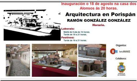 A Guarda inaugura este domingo a Exposición   «Arquitectura en Porispán»