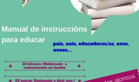 """Ciclo de charlas """"Manual de instrucións para educar"""" na Guarda"""