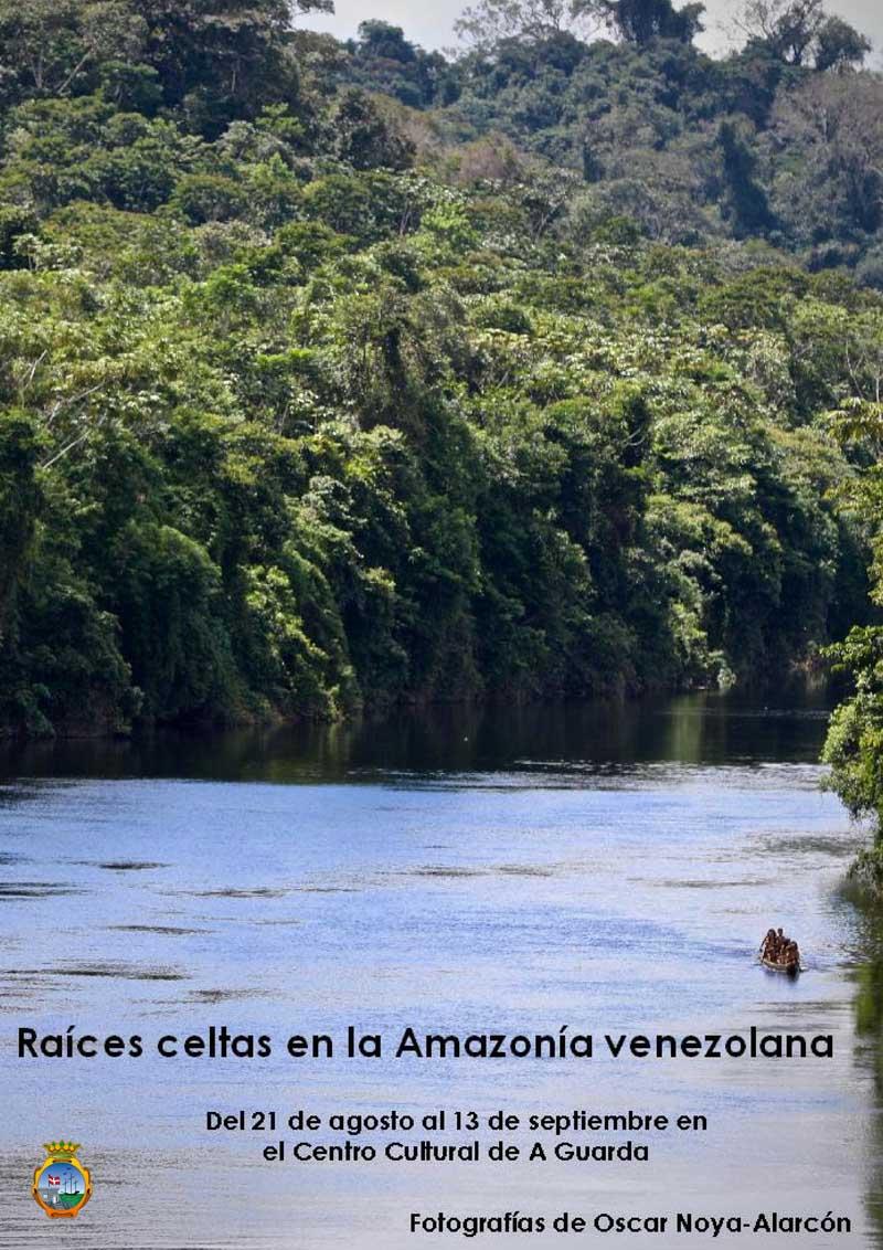 A partires deste martes día 21 de agosto de 2018 a Sala de Exposicións do Centro Cultural da Guarda acolle a mostra «Raíces celtas en la Amazonía venezolana» da autoría de Oscar Noya-Alarcón.
