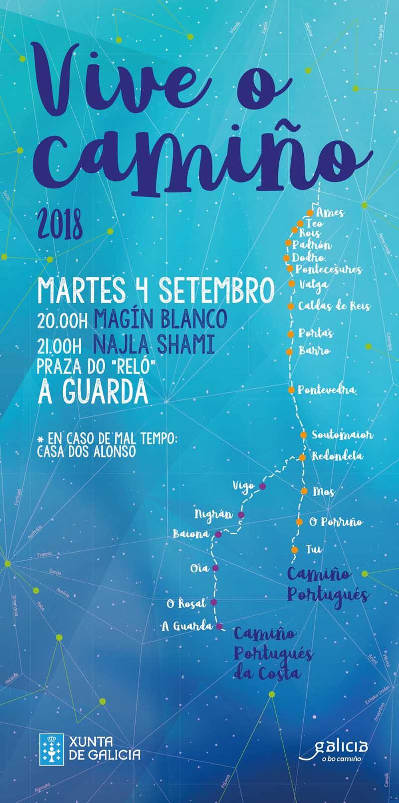 O vindeiro Martes día 4 de setembro de 2018 a Praza do Reló de A Guarda acollerá as actuacións de Magín Blanco e Najla Shami, enmarcadas no programa Vive o Camiño 2018 do Plan Director e Estratéxico do Camiño de Santiago en Galicia 2015-2021.