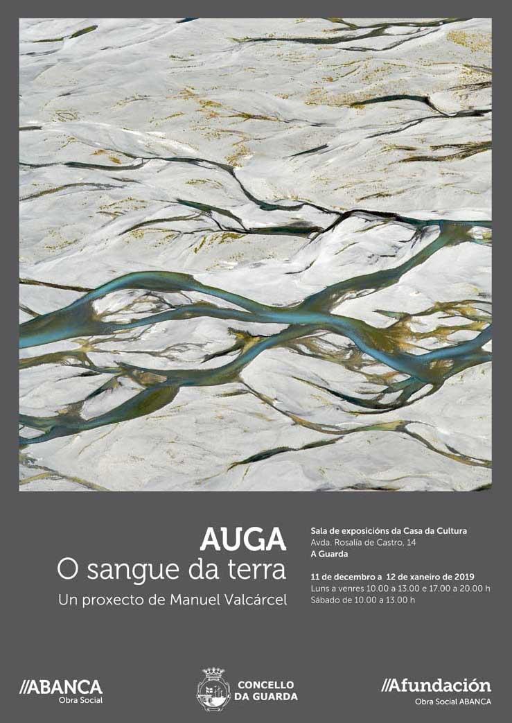 O vindeiro martes día 11 de decembro ás 20:00h a Sala de Exposicións do Centro Cultural da Guarda acolle a inauguración da Exposición «Auga, o sangue da terra», un proxecto de Manuel Valcárcel.