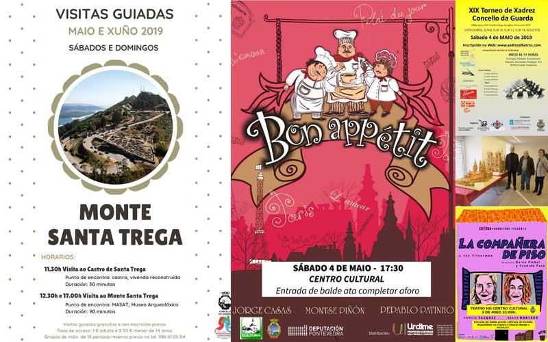 A Guarda recibe o mes de maio con actividades culturais turísticas e deportivas nas que se inclúen dúas obras de teatro, un torneo de Xadréz, unha Exposición e visitas guiadas ao Monte Santa Trega.